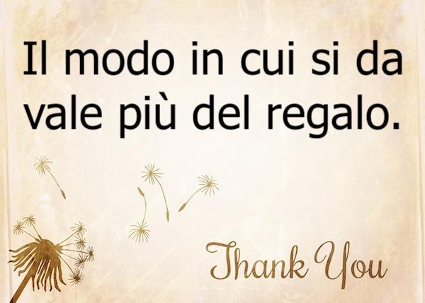 Frasi Di Ringraziamento Frasi Per Dire Grazie Messaggi Biglietti